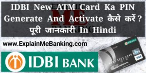 IDBI ATM Debit Card Ka PIN Generate & Activate Kaise Kare ?