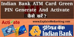 Indian Bank ATM Card Green PIN Generation And Activation in Hindi ?