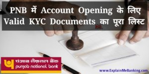 PNB Account Opening Valid KYC Documents Ka Pura List
