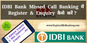 IDBI Missed Call Banking Balance Enquiry, Mini Statement Numbers Ki Puri Jankari