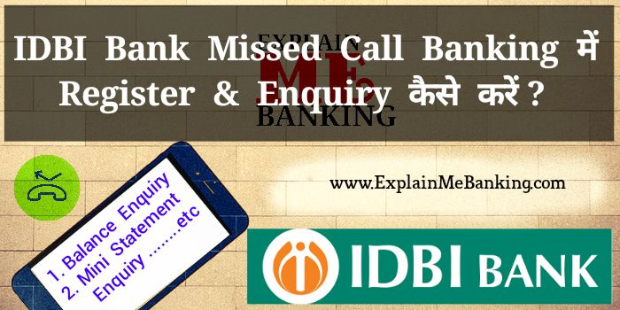 IDBI Missed Call Banking Balance Enquiry, Mini Statement Number Ki Puri Jaankari