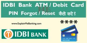 IDBI Bank ATM Pin Forgot / Reset Kaise Kare