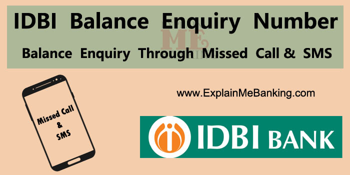 IDBI Balance Enquiry Number. IDBI Balance Check Through Missed Call & SMS