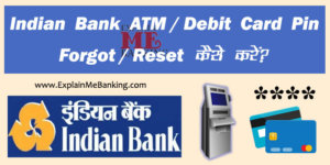 Indian Bank ATM Pin Forgot / Reset