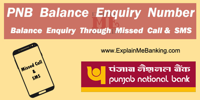 PNB Balance Enquiry Number, PNB Balance Check Through Missed Call & SMS