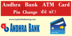 Andhra Bank ATM Pin Change