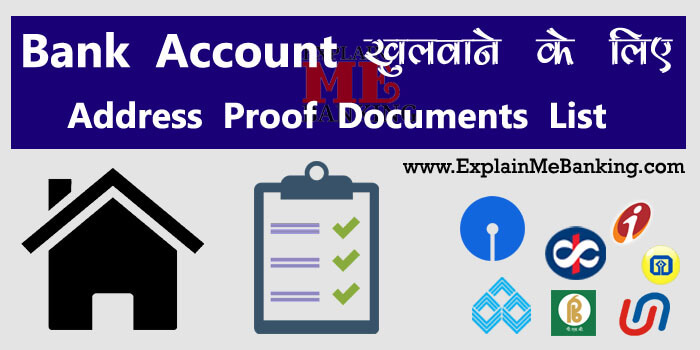 Bank Account Address Proof Documents or Bank Account Address Change Documents Complete List