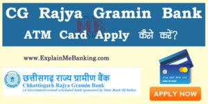 Chhattisgarh Rajya Gramin Bank ATM Card Apply