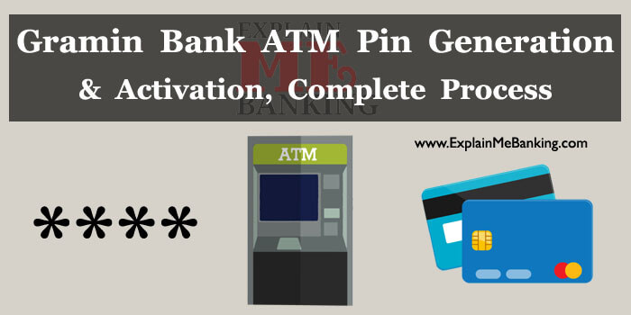 Gramin Bank ATM Pin Generate & Activate
