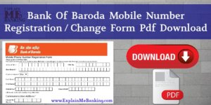 Bank Of Baroda Mobile Number Change Form