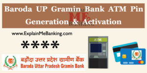 Baroda UP Gramin Bank ATM Pin Generation