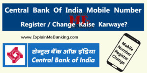 Central Bank Of India Mobile Number Register / Change