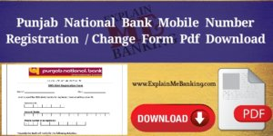 PNB Mobile Number Change Form PDF Download (Registration Form Download)