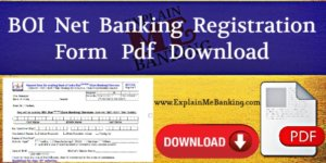 BOI Net Banking Form PDF Download (Bank Of India Internet Banking Form Pdf)