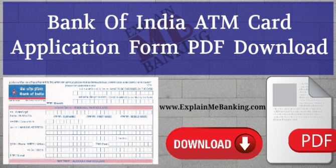 Bank Of India ATM Card Application Form PDF Download.