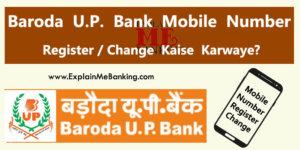 Baroda UP Bank Mobile Number Change Register