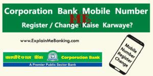 Corporation Bank Mobile Number Register