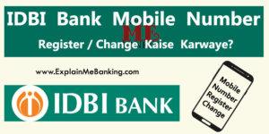 IDBI Bank Mobile Number Register / Change