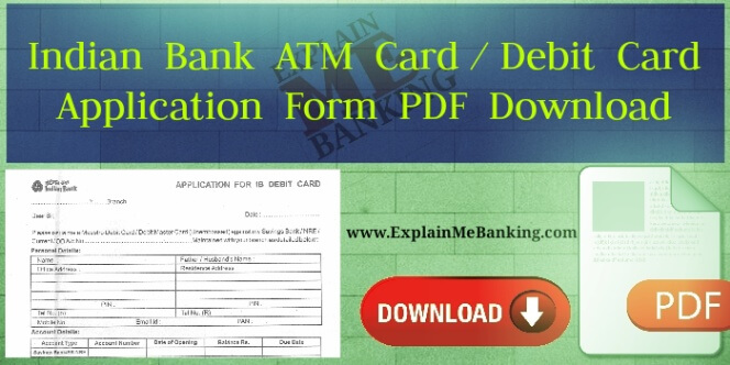 Indian Bank ATM Card Application Form PDF Download.