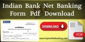 Indian Bank Net Banking Form PDF Download