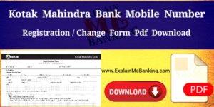 Kotak Mahindra Bank Mobile Number Change Form PDF Download (Registration Form Download)