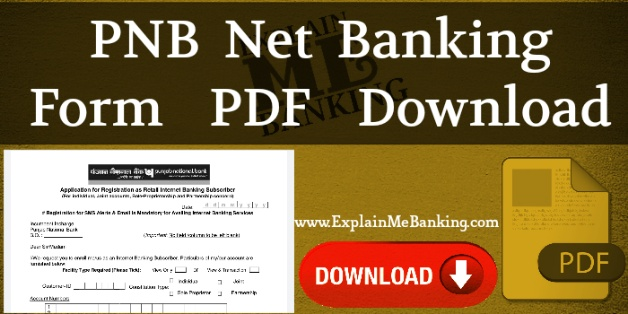 PNB Net Banking Form PDF Download ( PNB Internet Banking Form Pdf )