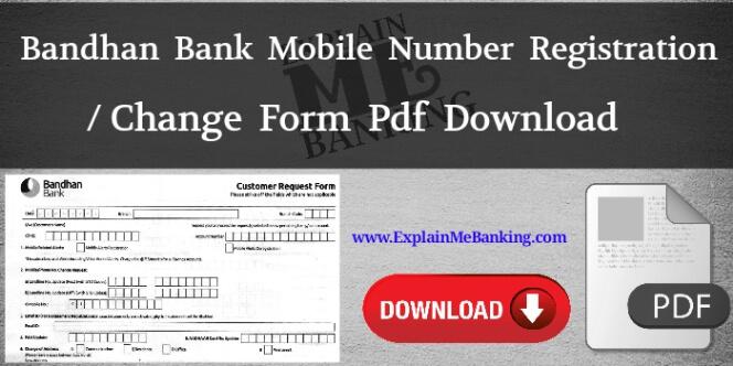 Bandhan Bank Mobile Number Change Form PDF Download (Registration Form Download)