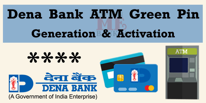Dena Bank ATM PIN Generation & Activation Easy Process