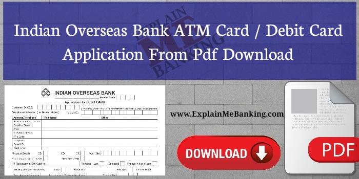 Indian Overseas Bank Debit Card Application Form Pdf Download
