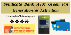 Syndicate Bank ATM Pin Generation