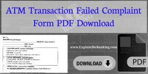 ATM Transaction Failed Complaint Form PDF Download
