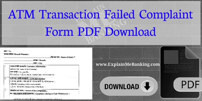 ATM Transaction Failed Complaint Form Pdf Download [Transaction Failed But Amount Debited]