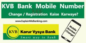 KVB Mobile Number Change / Registration Kaise Kare?