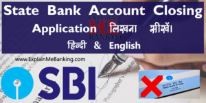 SBI Bank Account Close Application Letter Hindi English