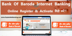 BOB Net Banking Registration Activation First Time Login