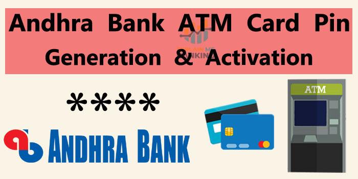 Andhra Bank ATM PIN Generation / Debit Card PIN Generation Easy Process