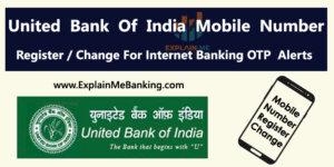 UBI Mobile Number Register / Change Kaise Kare? For Internet Banking OTP Alearts