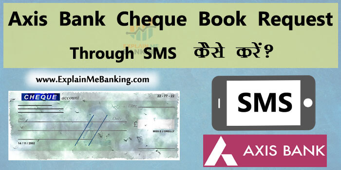 Axis Bank Cheque Book Request Through SMS Complete Process
