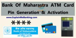 Bank Of Maharastra ATM Pin Generation & Activation