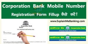 Corporation Bank Mobile Number Registration Form Fill