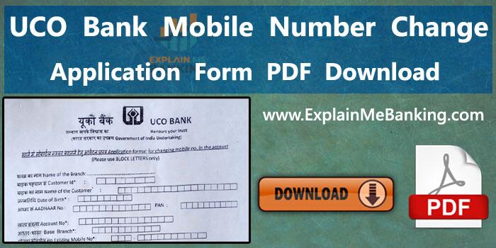 UCO Bank Mobile Number Change Form PDF Download (Registration Form Download)