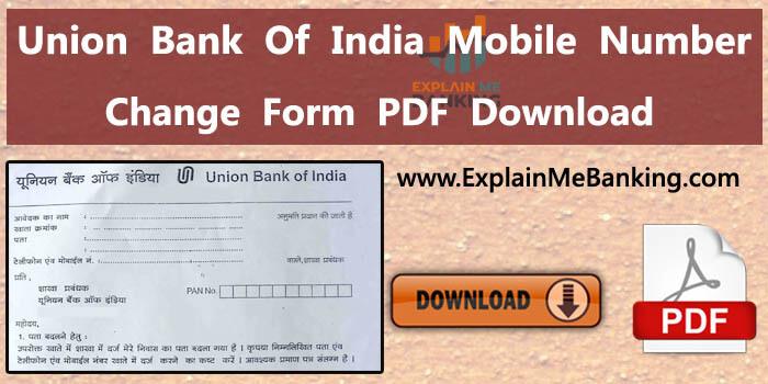 Union Bank Of India Mobile Number Change Form PDF Download (Registration Form Download)